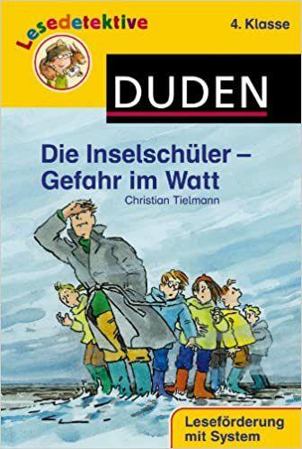 DUDEN - Lesedetektive - Die Inselschler - Gefahr im Watt