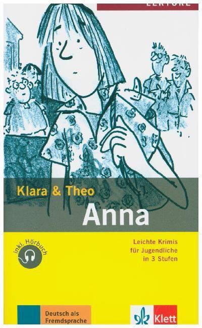 Klara Theo: Anna mit Audio-CD