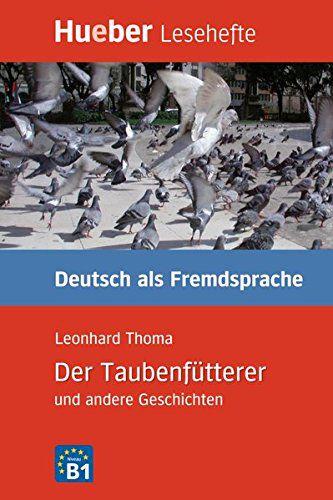 Kurzgeschichten - Der Taubenftterer und andere Geschichten