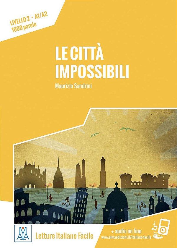 Le citt… impossibili (n¡vel A1/A2)