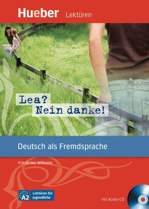 Lektüren für Jugendliche - Lea? Nein Danke! - mit Audio-CD