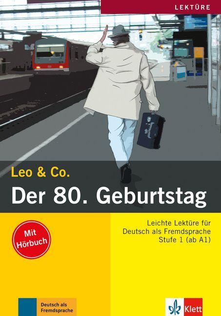 Leo & Co. - Der 80. Geburtstag mit Audio-CD