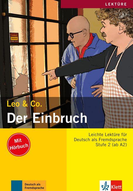Leo & Co. - Der Einbruch mit Audio-CD