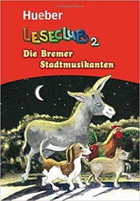 Leseclub: Die Bremer Stadtmusikanten