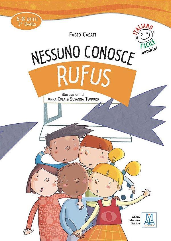 Nessuno conosce Rufus (nivel A1)