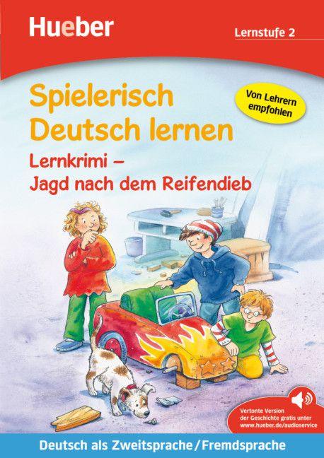 Spielerisch Deutsch lernen - Lernkrimi - Jagd nach dem Reifendieb