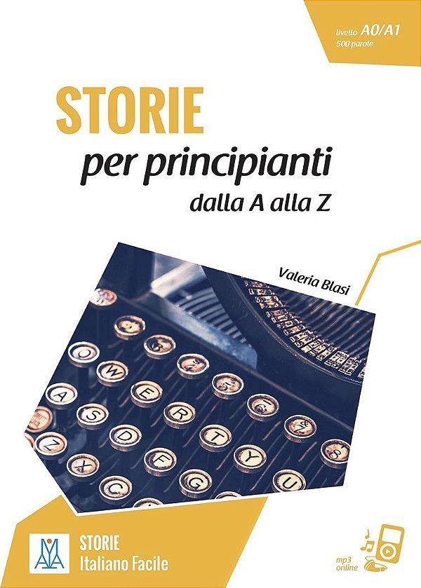 STORIE per principianti - dalla A alla Z (nivel A1)