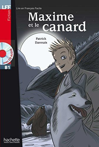 Maxime et le Canard + CD audio