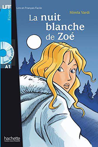 La Nuit blanche de Zo' + CD audio