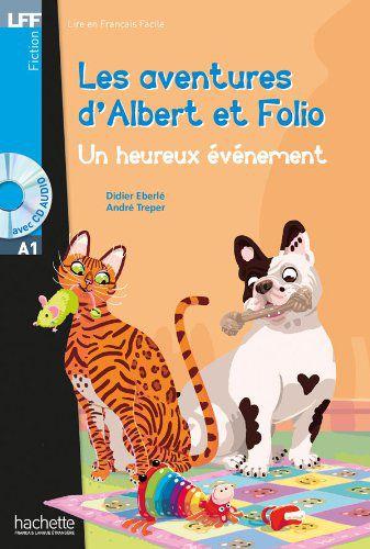 Albert et Folio - Un heureux 'vŠnement + CD audio
