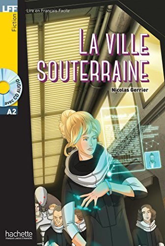 La Ville souterraine + CD audio