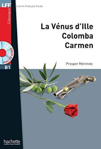 Nouvelles (La V'nus dIlle, Carmen, Colomba) + CD audio