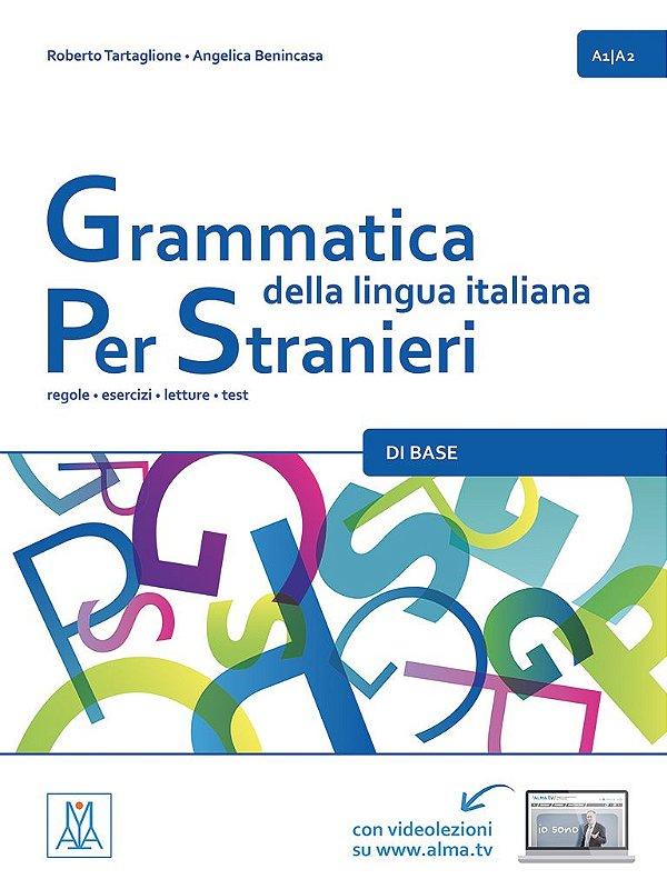 Grammatica della lingua italiana Per Stranieri - 1 (n¡vel A1/A2)