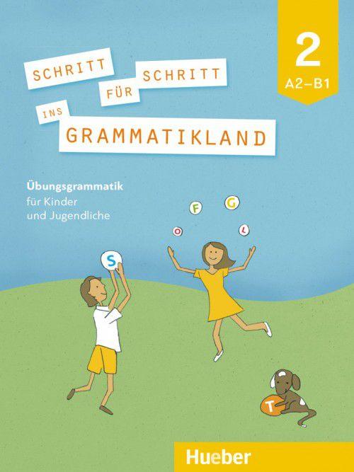 Schritt fur Schritt ins Grammatikland 2