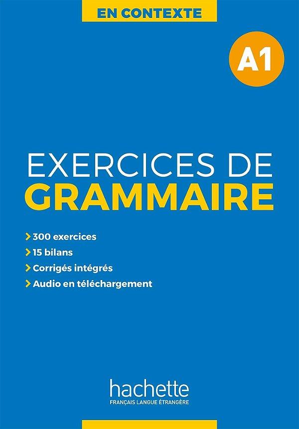 En Contexte - Exercices de grammaire A1+audio MP3+corrigés