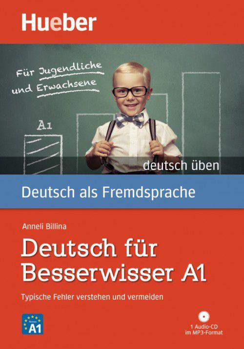 Deutsch für Besserwisser A1 - Buch mit MP3-CD