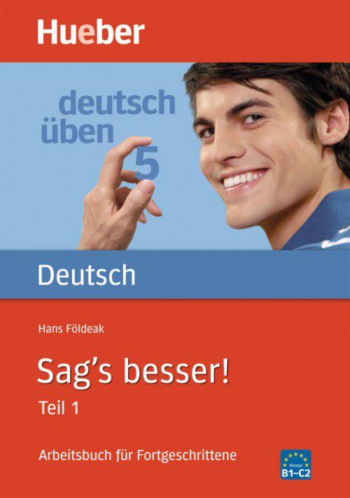 Deutsch ben 5 - Sags besser! - Teil 1