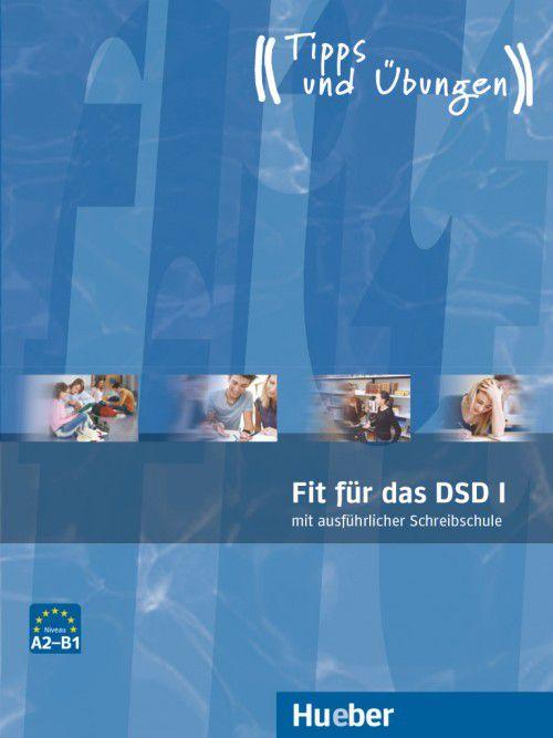 Fit für das DSD I - Übungsbuch