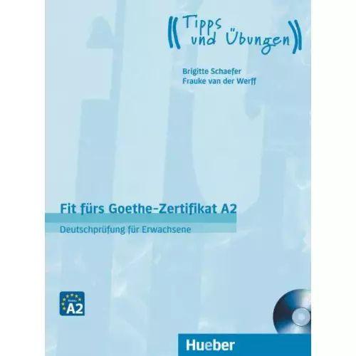 Fit fürs Goethe-Zertifikat A2 / Fit in Deutsch - Deutschprfung für Erwachsene