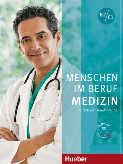 Menschen im Beruf - Medizin B2/C1 - Kursbuch mit Audio-CD