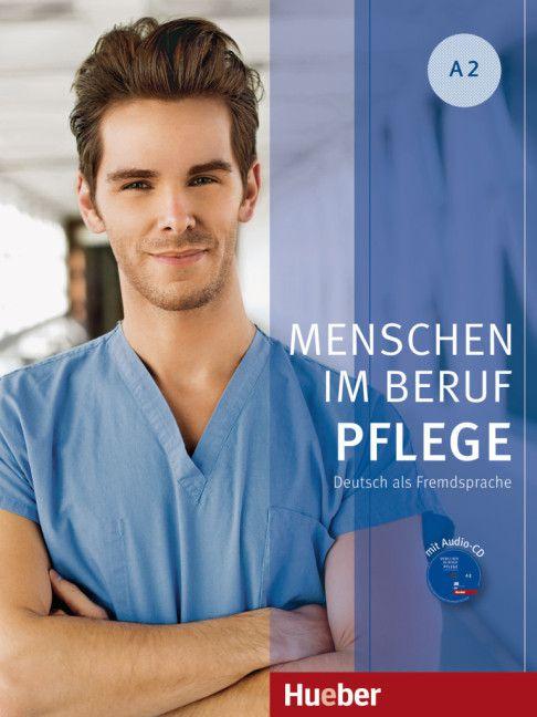 Menschen im Beruf - Pflege A2 - Kursbuch mit Audio-CD