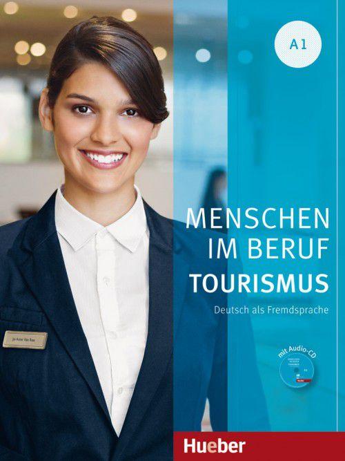 Menschen im Beruf - Tourismus A1 - Kursbuch mit šbungsteil und Audio-CD