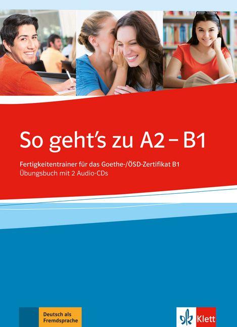 So geht's noch besser neu A2-B1 - übungsbuch mit 2 Audio-CDs