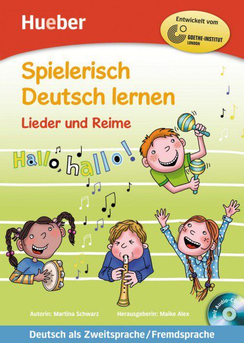 Spielerisch Deutsch lernen - Lieder und Reime - Buch mit eingelegter Audio-CD