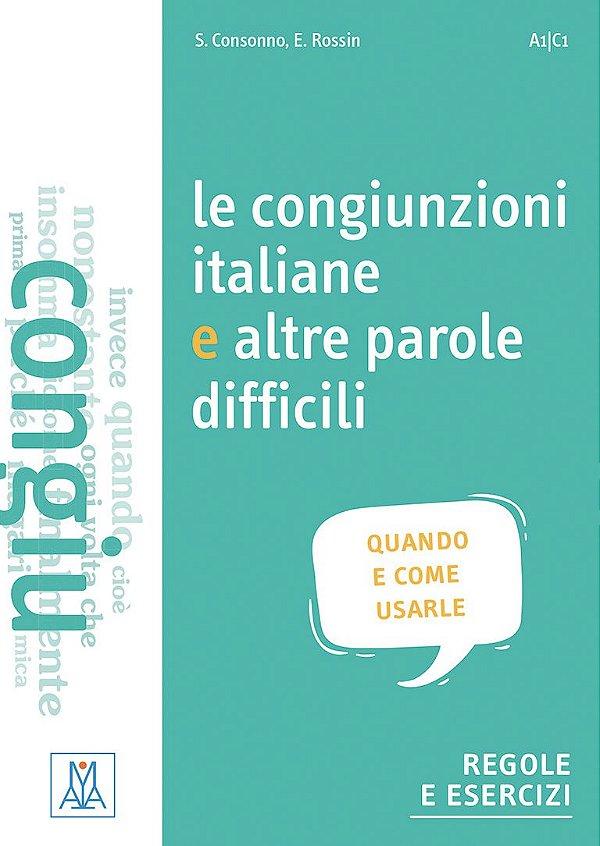Le congiunzioni italiane e altre parole difficili (nivel A1/C1)