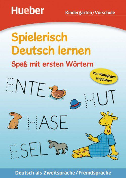 Spielerisch Deutsch lernen - Spass mit ersten Wörtern