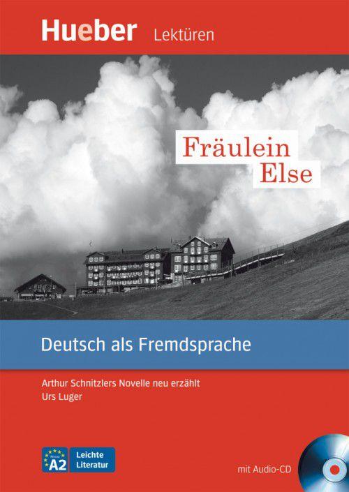 """Leichte Literatur - Fr""""ulein Else mit Audio-CD"""