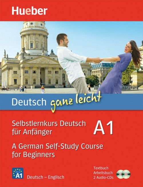 Deutsch ganz leicht A1 - Selbstlernkurs Deutsch für Anfänger - A German Self-Study Course for Beginners