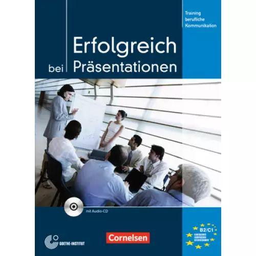 """Erfolgreich bei Pr""""sentationen - Kursbuch mit CD"""