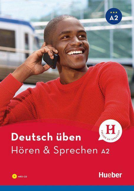 Deutsch üben - Hören & Sprechen A2 NEU