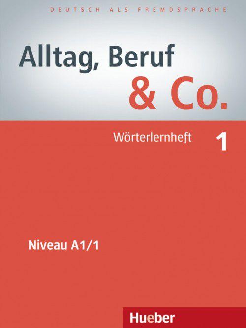 "Alltag, Beruf & Co. 1 - W""rterlernheft - A1/1"