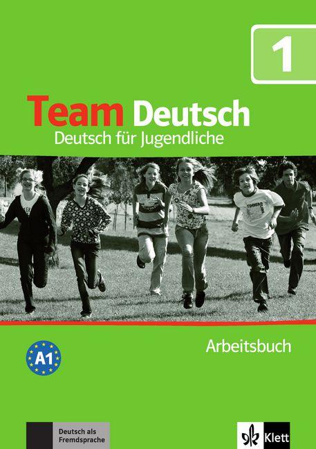 Team Deutsch 1 - Arbeitsbuch