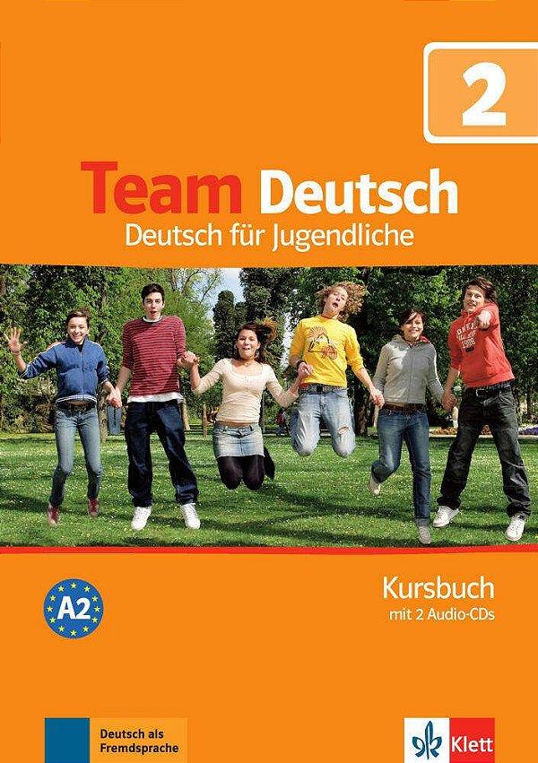 Team Deutsch 2 - Kursbuch + 2 Audio-CDs