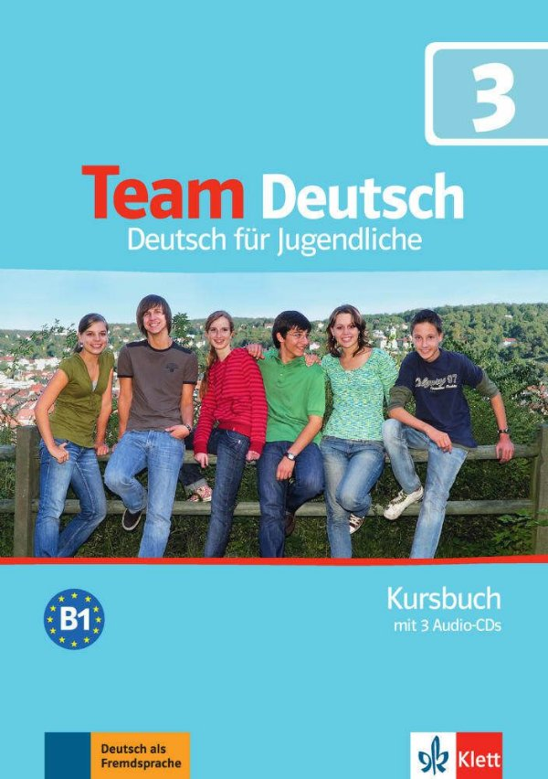 Team Deutsch 3 - Kursbuch + 3 Audio-CDs