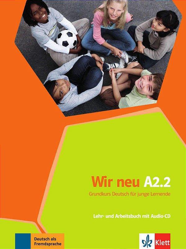 Wir neu A2/2 - Lehr- und Arbeitsbuch mit Audio-CD