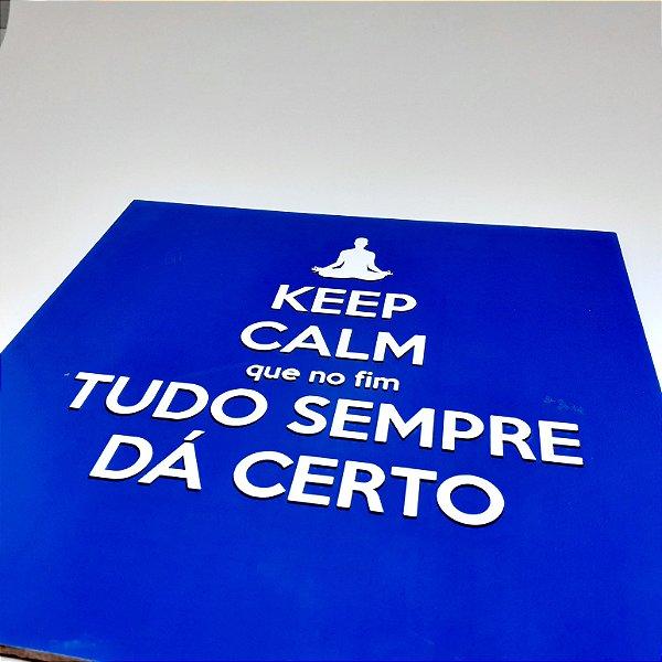 """Placa Decorativa Com Frase """" Keep Calm..."""""""