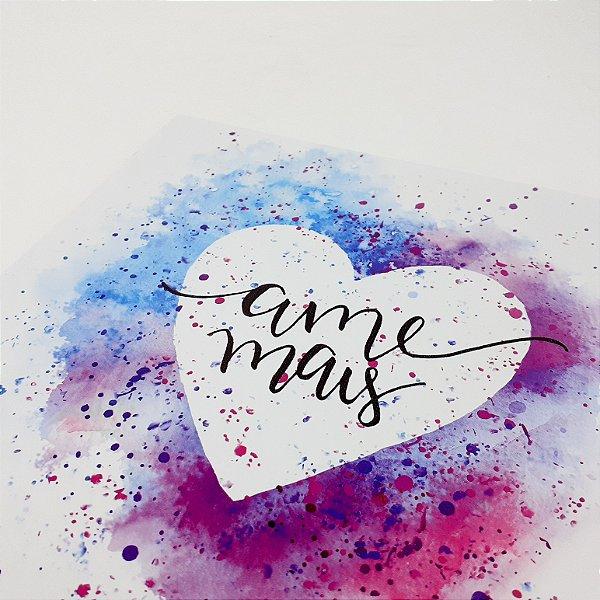 """Placa Decorativa Com Frase """"Ame Mais"""""""