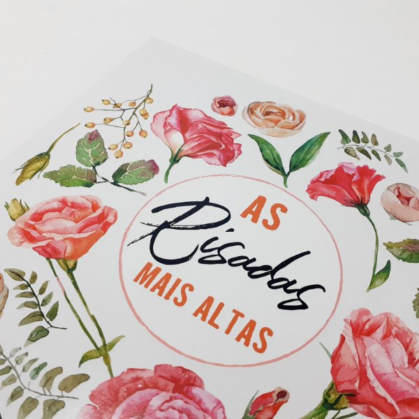 """Placa Decorativa Floral Motivacional Com Frase """"As Risadas Mais Altas"""""""