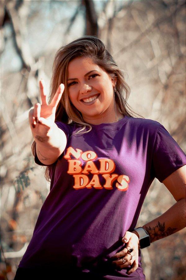 Tshirt No Bad Days