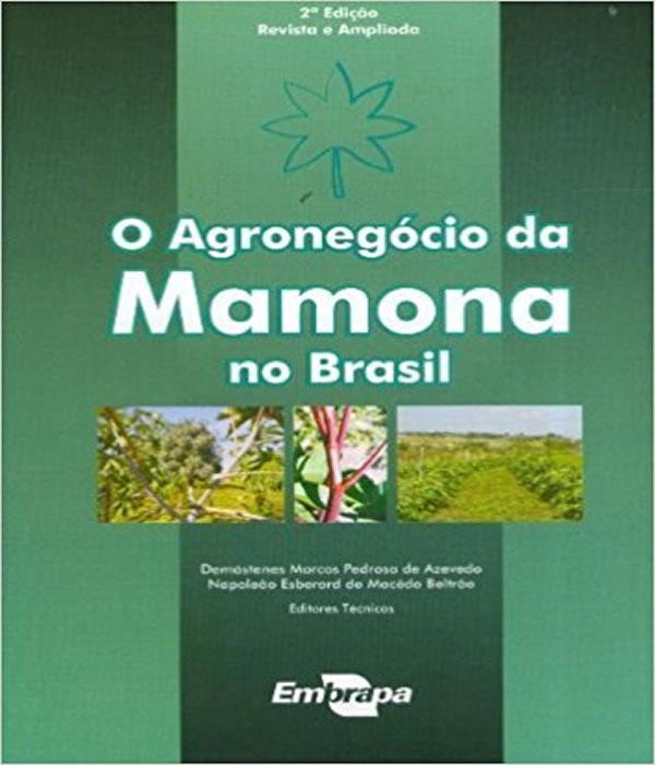 Agronegocio Da Mamona No Brasil, O - 02 Ed
