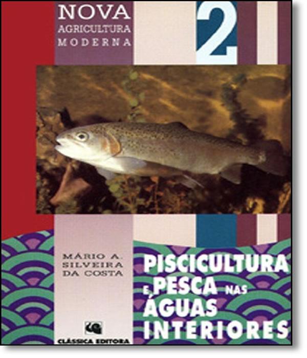 Piscicultura E Pesca Nas Aguas Interiores