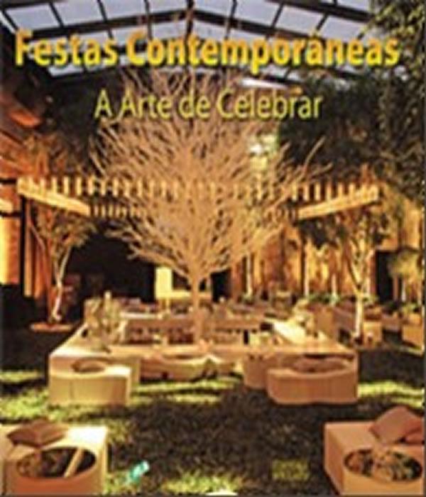 Festas Contemporâneas: A Arte De Celebrar