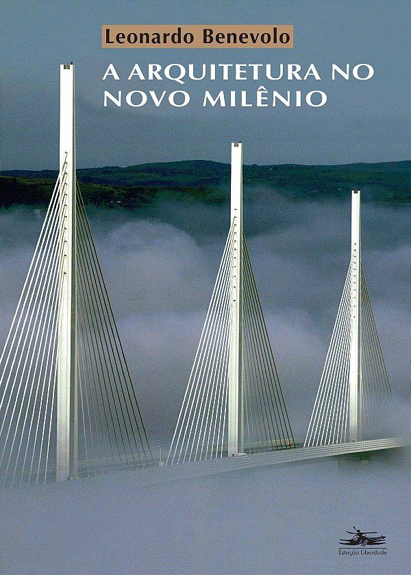 Arquitetura No Novo Milenio, A