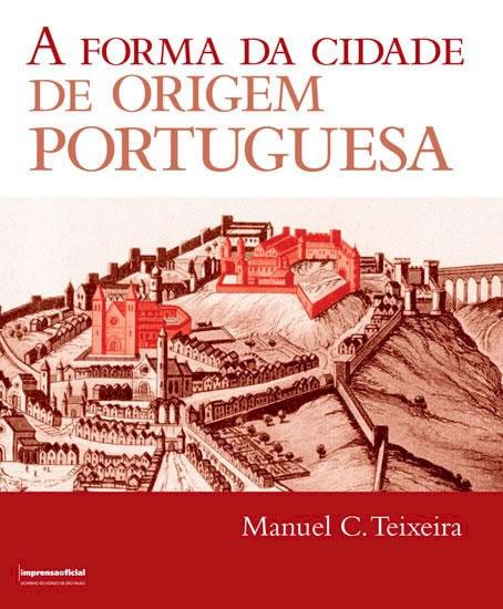 A Forma Da Cidade De Origem Portuguesa
