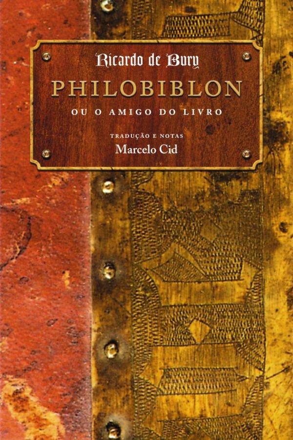 Philobiblon Ou O Amigo Do Livro
