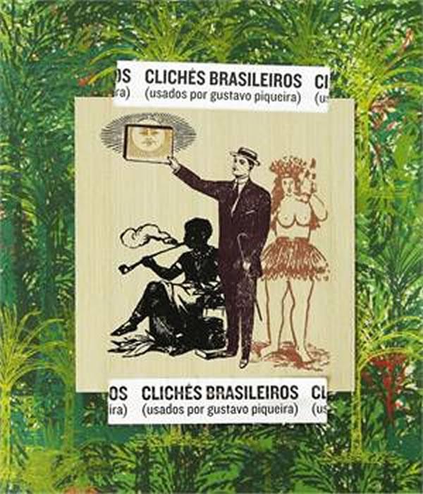 Clichês Brasileiros: (usados Por Gustavo Piqueira)